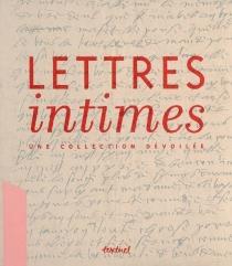 Lettres intimes : une collection dévoilée -
