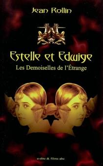 Estelle et Edwige, les demoiselles de l'étrange - JeanRollin