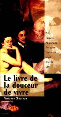 Le livre de la douceur de vivre - MarianneChouchan