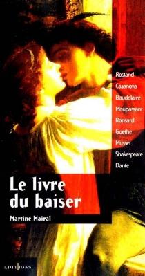Le livre du baiser - MartineMairal