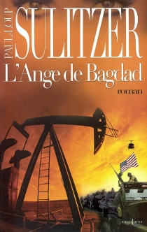 L'ange de Bagdad - Paul-LoupSulitzer