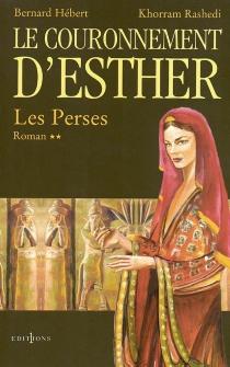 Les Perses - BernardHébert