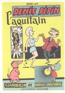 Denis Pépin, l'Aquitain - RenéLay
