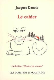 Le cahier - JacquesDanois