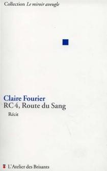 RC4, route du sang - ClaireFourier