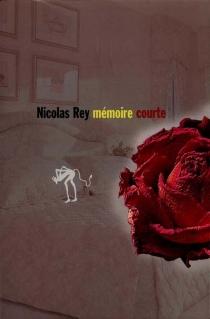 Mémoire courte - NicolasRey