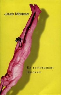 La trilogie de Jéhovah - JamesMorrow