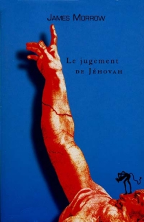 La trilogie de Jéhovah - James Morrow