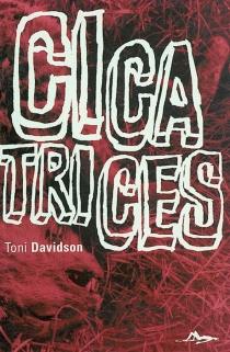 Cicatrices - ToniDavidson