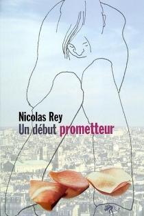 Un début prometteur - NicolasRey