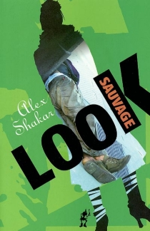 Look sauvage - Alex Shakar