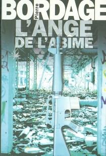 L'ange de l'abîme - PierreBordage
