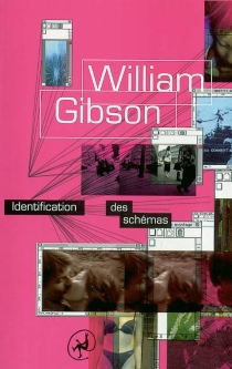 Identification des schémas - William Gibson