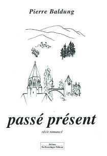 Passé présent - PierreBaldung