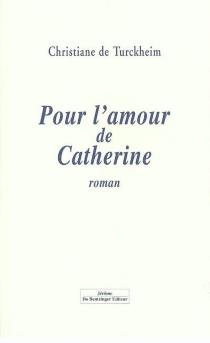 Pour l'amour de Catherine - Christiane deTurckheim