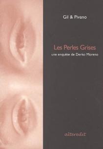Les perles grises - XavierGil