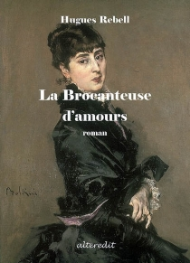 La brocanteuse d'amours - Hugues Rebell