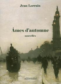 Âmes d'automne - JeanLorrain