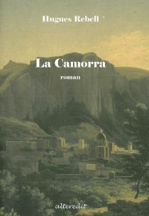 La Camorra - HuguesRebell