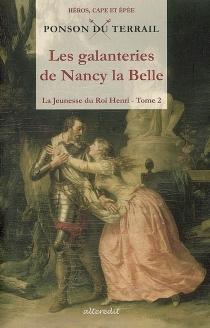 La jeunesse du roi Henri - Pierre Alexis dePonson du Terrail
