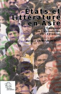 Etats et littérature en Asie : l'émergence des Etats modernes (XIXe-XXe siècles) -
