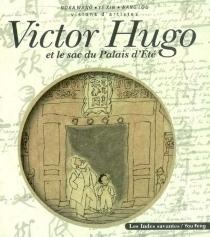 Victor Hugo et le sac du Palais d'Eté : visions d'artistes - NoraWang