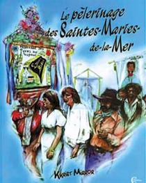 Le pèlerinage des Saintes-Maries-de-la-Mer - KkristMirror