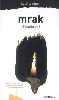 Mrakx : ténèbres - DavidAlbahari