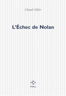 L'échec de Nolan - ClaudeOllier