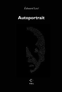 Autoportrait - ÉdouardLevé