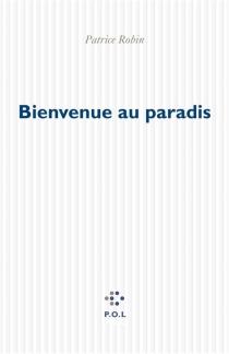 Bienvenue au paradis - PatriceRobin