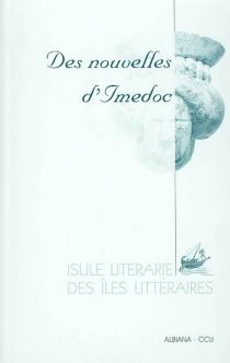 Des nouvelles d'Imedoc : récits des Baléares, de Corse, de Sardaigne et Sicile -