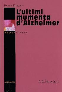 L'ultimi mumenta d'Alzheimer - PauluDesanti