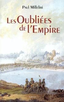 Les oubliées de l'Empire - PaulMilleliri