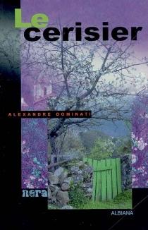 Le cerisier - AlexandreDominati