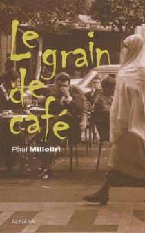 Le grain de café - PaulMilleliri