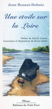 Une étoile sur la Loire - JeanBenaut-Dubuis