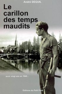 Le carillon des temps maudits - AndréDeguil