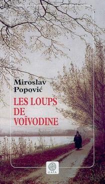 Les loups de Voïvodine - MiroslavPopovic
