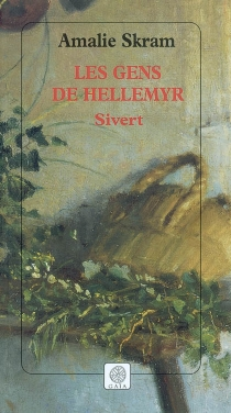 Les gens de Hellemyr - AmalieSkram