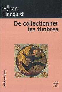 De collectionner les timbres - HåkanLindquist