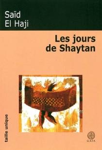 Les jours de Shaytan - Saïd el-Haji