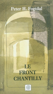 Le front Chantilly - Peter H. Fogtdal