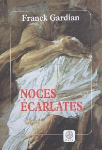 Noces écarlates - FranckGardian