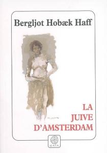 La juive d'Amsterdam - Bergljot HobaekHaff