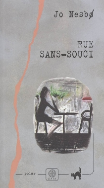 Rue Sans-souci - JoNesbo