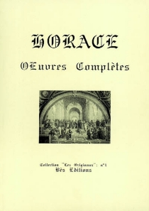 Oeuvres complètes  Opera omnia - Horace