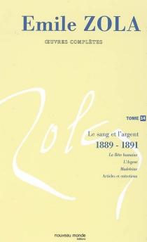 Emile Zola : oeuvres complètes | Volume 14, Le sang et l'argent (1889-1891) - ÉmileZola