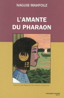 L'amante du pharaon - NaguibMahfouz