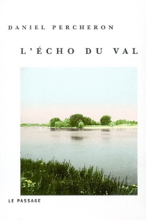 L'Echo du Val - Daniel Percheron